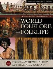 The Greenwood Encyclopedia of World Folklore and Folklife by William M....
