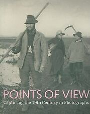 Points of View: Capturing the 19th Century in Photographs