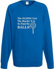 The Older Harder To Find My Balls Funny Golf Sweatshirt Comedy Men's Top Gift