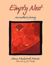 Empty Nest: one mother's journey Menter, Anne Meckstroth Paperback