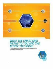 What the Smart Grid Means to You and the People You Serve by U. S. Department...