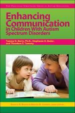 Enhancing Communication in Children with Autism Spectrum Disorders by Tammy...