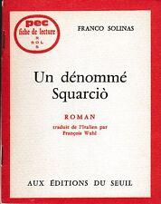 PEC - F. Solinas - UN DENOMME SQUARCIO  - Fiche de lecture