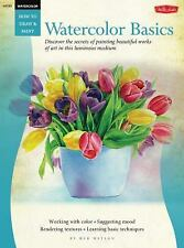 How to Draw and Paint: Watercolor Basics : Discover the Secrets for Painting...