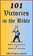 101 Victories in the Bible: Bible Scriptures & Biblcal Lessons