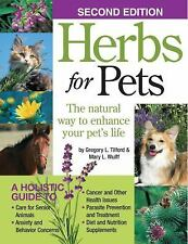 Herbs for Pets : The Natural Way to Enhance Your Pet's Life by Mary L. Wulff,...