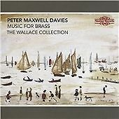 MAXWELL-DAVIES, PETER-Music for Brass - The Wallace Collection  CD NEW