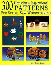 300 Christian & Inspirational Patterns*: For Scroll Saw Woodworking