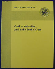 USGS GOLD IN METEORITES AND THE EARTH'S CRUST Vintage 1974 Book