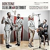 Boyzone - Dublin to Detroit (2014)  CD  NEW/SEALED  SPEEDYPOST