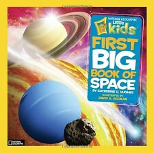 National Geographic Kids First Big Book of Space by Catherine D. Hughes