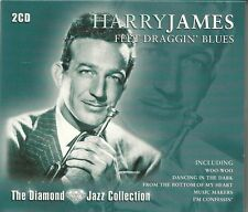 HARRY JAMES FEET DRAGGIN' BLUES - 2 CD BOX SET - THE DIAMOND JAZZ COLLECTION