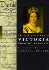 The Life and Times of Victoria (Kings & Queens of England) Dorothy Marshall Very