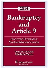 Bankruptcy Article 9 Statutory Supplement (Visilaw Marked Version) by LoPucki,