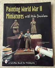 Painting World War ll Miniatures with Mike Davidson Super Rare!