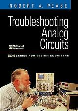 EDN Series for Design Engineers: Troubleshooting Analog Circuits by Robert A....