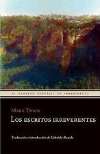 Los escritos irreverentes (Spanish Edition)-ExLibrary