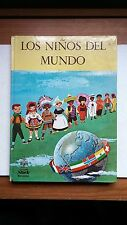 Los Ninos del Mundo (Children of the World) 60s Spanish language children's book