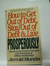 How to Get Out of Debt, Stay Out of Debt & Live Prosperously : Based on the Prov