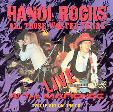 CD: HANOI ROCKS All Those Wasted Years Live At The Marquee