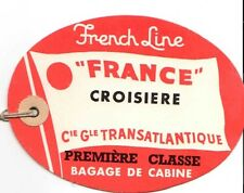 """Vintage CGT FRENCH LINE SS """"France"""" Red Croisiere Luggage Tag"""