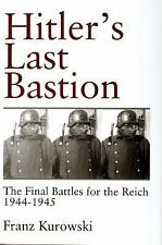 Hitlers Last Bastion: The Final Battles for the Reich 1944-1945 (Schiffer Milita