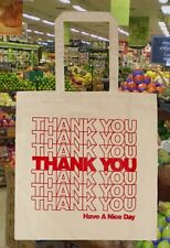 Printed Canvas Grocery TOTE BAG Classic THANK YOU Have A Nice Day Design 14.5x15