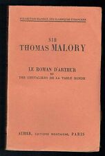 Thomas Malory - Roman Arthur & Chevaliers Table Ronde - Aubier 1948 - Bilingue