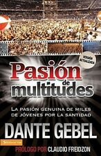 Pasion De Multitudes by Dante Gebel