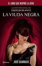 La Viuda Negra : La Historia de Griselda Blanco by José Guarnizo (2014,...