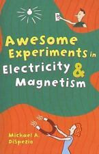 Awesome Experiments in Electricity & Magnetism-ExLibrary