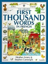 The Usborne First Thousand Words in French (First Picture Book)