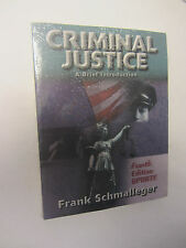 Criminal Justice A Brief Introduction Fourth Edition Update Schmalleger CJNOW