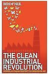 The Clean Industrial Revolution: Growing Australian Prosperity in a Greenhouse A