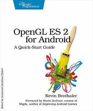 OpenGL ES 2 for Android : A Quick-Start Guide by Kevin Brothaler (2013,...