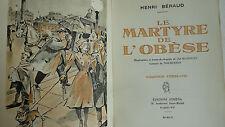Henri Béraud Le Martyre De L'obèse
