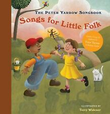 The Peter Yarrow Songbook: Songs for Little Folks-ExLibrary