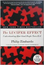 The Lucifer Effect: Understanding by Philip Zimbardo (Paperback) FREE SHIPPING