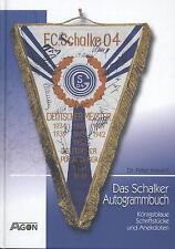 Dr. Peter Krevert - Das Schalker Autogrammbuch Königsblaue Schriftstücke und ...