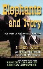 Resnick's Library of African Adventure Ser.: Elephants and Ivory : True Tales...