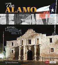 The Alamo: Myths, Legends, and Facts (Monumental History)-ExLibrary