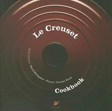 Le Creuset Cookbook by David Rathgeber and Elisa Vergne (2006, Hardcover) Book