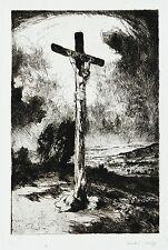 Anton Rausch Original Kaltnadelradierung Radierung sign. Jesus Christus am Kreuz
