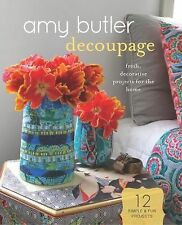 Amy Butler Decoupage : Fresh, Decorative Projects for the Home by Amy Butler (20