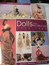 DOLLS OF THE ART DECO ERA 1910-1940~SUSANNA OROYAN 2004-create~restore~collect+