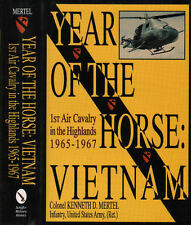 Year of the Horse: Viet Nam 1st Air Cavalry Highlands