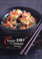 The Classic 1000 Chinese Recipes, Wendy Hobson, New Condition