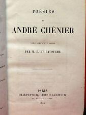 ANDRÉ CHÉNIER - POÉSIES - précédées d'une notice par M.H. DE LATOUCHE - 1865