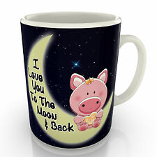 I Love You To The Moon And Back - Pig Mug - Valentines Birthday Gift Anniversary