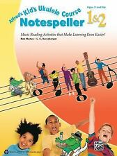 Alfred's Kid's Ukulele Course Notespeller 1 & 2: The Easiest Ukulele Method Ever